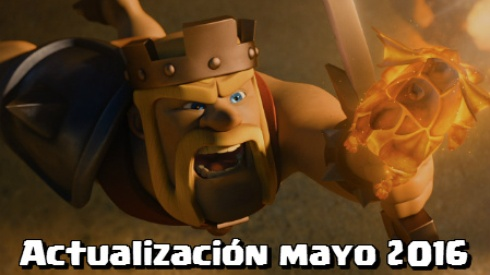 actualizacion clash of clans mayo 2016