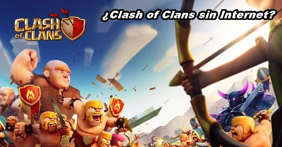 como-jugar-clash-of-clans-sin-internet