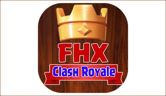 fhx-clash-royale