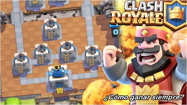 como-ganar-siempre-en-clash-royale
