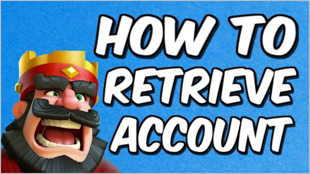 retrieve-account-clash-royale